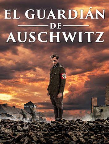 El guardián de Auschwitz